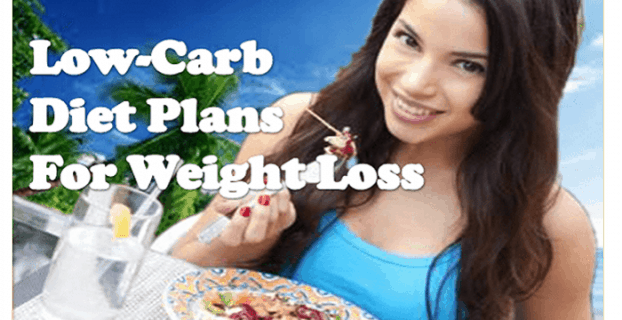 Low-Carbs Diet Plans For Weight Loss