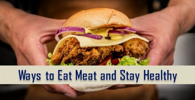 Healthy Ways To Eat Meat