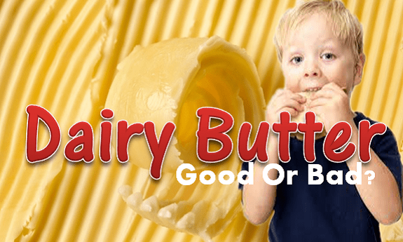 Dairy Butter Good Or Bad
