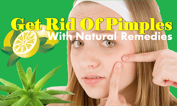 How to get rid of pimples by home remedies