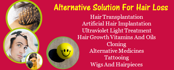 Alternative Solutions For Hair Loss