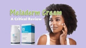 Meladerm Cream Review