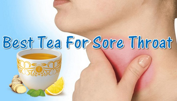 Best Tea For Sore Throat And Ear Pain