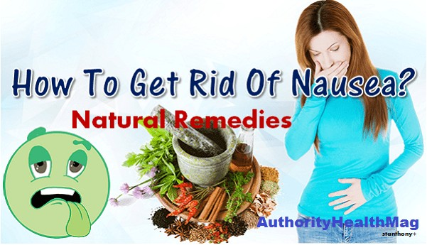 How To Get Rid Of Nausea Fast