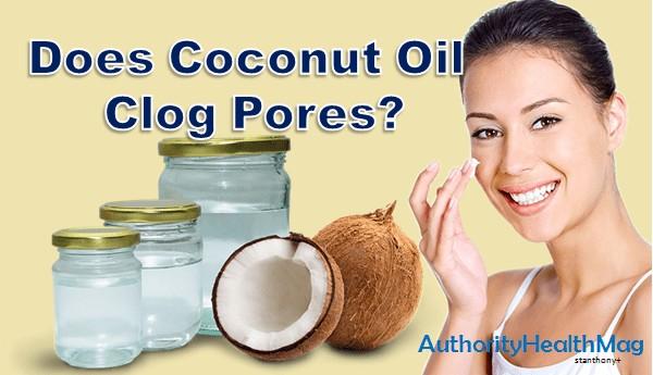Does Coconut Oil Clog Pores