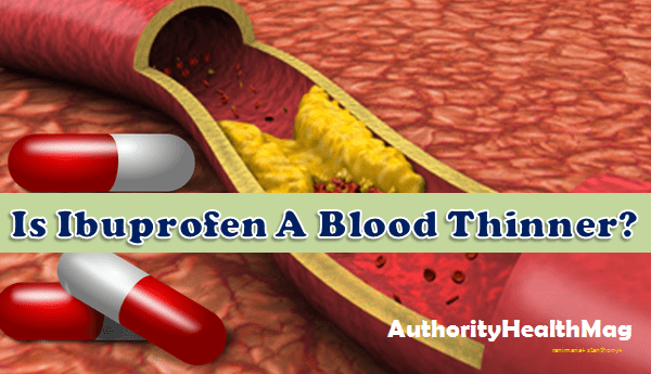 Is Ibuprofen A Blood Thinner Ibuprofen Side Effects