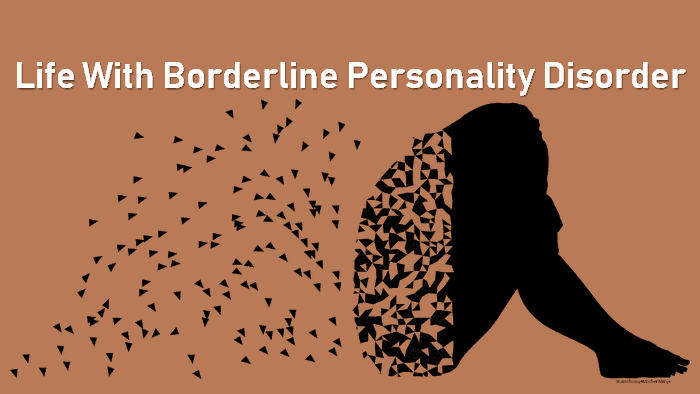 life with borderline personality disorder, living with borderline personality disorder, living with bpd, living with a borderline personality disorder