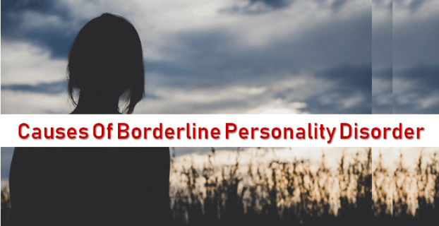 causes of borderline personality disorder