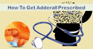 How To Get Adderall Prescribed