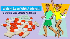 Weight Loss With Adderall