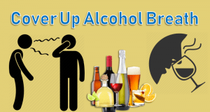 How To Cover Up Alcohol Breath