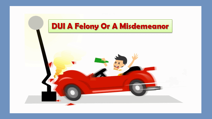 Is A DUI A Felony