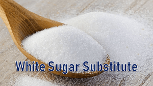 white sugar substitutes