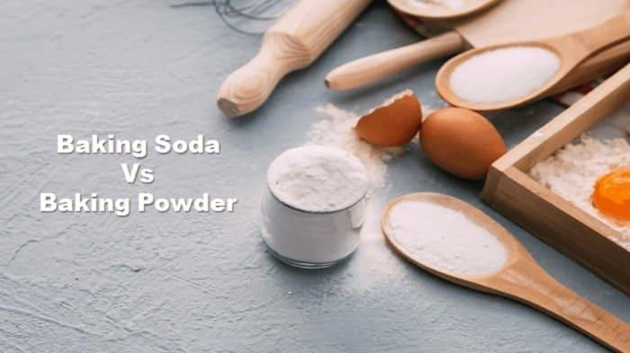 Differences Between Baking Powder And Baking Soda